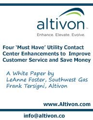 Four	 'Must Have' Utility Contact Center Enhancements to Improve Customer Service and Save Money