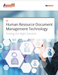 Human Resource Document Management Technology: Finding the Right Solution