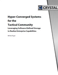 Hyper-Converged Systems for the Tactical Community