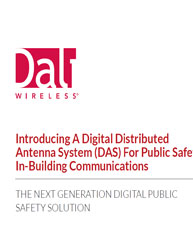 Introducing A Digital Distributed Antenna System (DAS) For Public Safety In-Building Communications