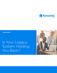 Is Your Legacy System Holding You Back?