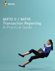 MiFID II / MiFIR Transaction Reporting: A Practical Guide