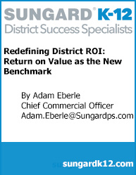 Redefining District ROI: Return on Value as the New Benchmark