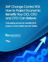 SAP Change Control ROI: How to Project Economic Benefits Your CIO, CEO and CFO Can Believe