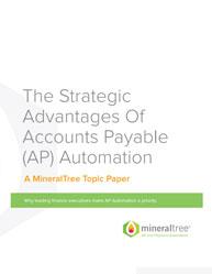 The Strategic Advantages Of Accounts Payable (AP) Automation