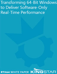 Transforming 64-Bit Windows to Deliver Software-Only Real-Time Performance
