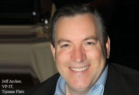 Jeff Archer, VP-IT, Tijuana Flats